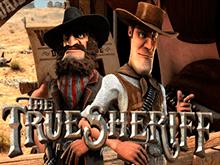 True Sheriff – азартный игровой слот с бонусами от Betsoft